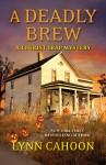 A Deadly Brew (A Tourist Trap Mystery) - Lynn Cahoon