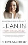 Lean In: The Graduate Edition - Sheryl Sandberg