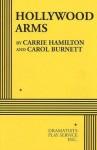 Hollywood Arms - Acting Edition - Carrie Hamilton, Carol Burnett