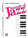 Sounds of Jazz, Bk 1 - Tony Caramia