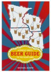 A Perfect Pint's Beer Guide to the Heartland - Michael Agnew