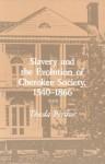 Slavery Evolution Cherokee Society: 1540-1866 - Theda Perdue