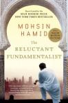 The Reluctant Fundamentalist: A Novel - Mohsin Hamid