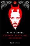 L'eterna notte dei Bosconero - Flavio Santi
