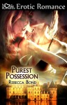 Purest Possession - Rebecca Bond
