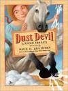 Dust Devil - Anne Isaacs, Paul O. Zelinsky