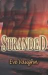 Stranded - Eve Vaughn