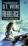 Rebel Ice - S.L. Viehl, Roc Books