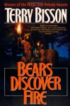 Bears Discover Fire and Other Stories - Terry Bisson