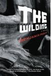The Wilding: A Novel - Benjamin Percy