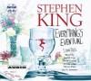 Everything's Eventual: 5 Dark Tales - Boyd Gaines, Judith Ivey, Justin Long, Oliver Platt, Jay O Sanders, Stephen King