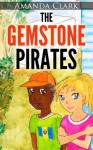 The Gemstone Pirates - Amanda Clark