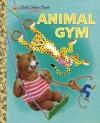 Animal Gym - Beth Greiner Hoffman, Tibor Gergely