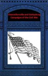 Chancellorsville and Gettysburg Campaigns of the Civil War - Abner Doubleday