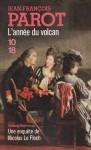 L'année du volcan (Nicolas le Floch #11) - Jean-François Parot
