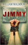 Jimmy - William Malmborg