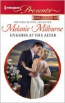 Enemies at the Altar - Melanie Milburne
