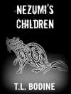 Nezumi's Children - T.L. Bodine