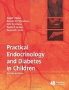 Practical Endocrinology and Diabetes in Children - Joseph E. Raine, Raymond L. Hintz, Malcolm D.C. Donaldson, John W. Gregory
