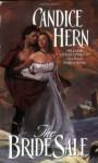 The Bride Sale - Candice Hern