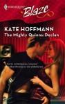 The Mighty Quinns: Declan - Kate Hoffmann