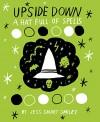 Upside Down Vol. 2: A Hat Full of Spells (Upside Down: A Vampire Tale) - Jess Smiley, Jess Smiley