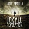 The Jekyll Revelation - Robert Masello, Christopher Lane
