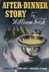 After-Dinner Story - Cornell Woolrich, William Irish