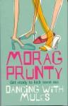 Dancing With Mules - Kate Kerrigan, Morag Prunty