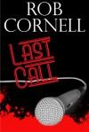 Last Call - Rob Cornell