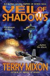 Veil of Shadows (Book 2 of The Empire of Bones Saga) - Terry Mixon