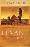 """The Levant Trilogy: """"Danger Tree"""", """"Battle Lost and Won"""" and """"Sum of Things"""" by Olivia Manning (1-Aug-2003) Paperback - Olivia Manning"""