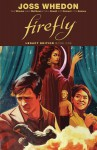 Firefly - Joss Whedon, Brett Matthews, Chris Samnee, Will Conrad, Patton Oswalt, Zack Whedon