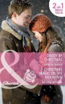 Daddy by Christmas / Christmas Magic on the Mountain (Mills & Boon Cherish): Daddy by Christmas / Christmas Magic on the Mountain - Patricia Thayer, Melissa McClone