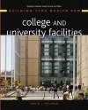 Building Type Basics for College and University Facilities - David J. Neuman, Stephen A. Kliment, Stephen Kliment