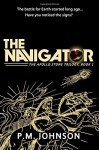 The Navigator (The Apollo Stone Trilogy) (Volume 1) - P.M. Johnson, Robert Helle, Joel Artz