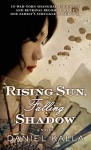 Rising Sun, Falling Shadow (Shanghai Series) - Daniel Kalla