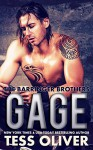 Gage (The Barringer Brothers Book 1) - Tess Oliver