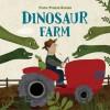 Dinosaur Farm - Frann Preston-Gannon