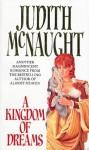 A Kingdom of Dreams (Westmoreland, #1) - Judith McNaught