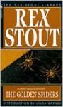 The Golden Spiders - Rex Stout, Linda Barnes