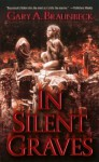 In Silent Graves - Gary A. Braunbeck