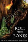 Roll the Bones - Ignatius Umlaut, Donald Jacob Uitvlugt, Michael D. Turner, Lance Hawvermale