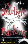 The Starlight Barking - Dodie Smith, David Roberts