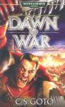 Dawn of War - Cassern S. Goto