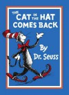 The Cat in the Hat Comes Back!. Dr. Seuss - Dr. Seuss