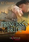 The Princess's Bride - K.T. Grant