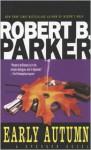 Early Autumn - Robert B. Parker