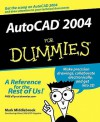 AutoCAD 2004 for Dummies - Mark Middlebrook