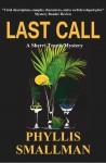Last Call (A Sherri Travis Mystery) (Volume 7) - Phyllis Smallman